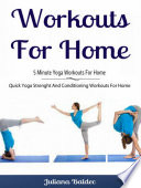 Workouts For Home  5 Minute Yoga Workouts For Home