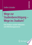 Wege zur Studienberechtigung – Wege ins Studium?