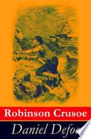 Robinson Crusoe   Vollst  ndige illustrierte deutsche Ausgabe