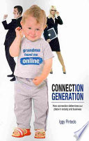 Connection Generation Our Place In Society And Business