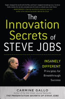 Book The Innovation Secrets of Steve Jobs: Insanely Different Principles for Breakthrough Success