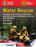 Water Rescue  Principles and Practice to NFPA 1006 and 1670  Surface  Swiftwater  Dive  Ice  Surf  and Flood