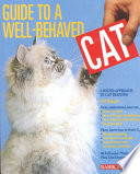 Guide to a Well Behaved Cat