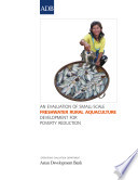 An Evaluation Of Small Scale Freshwater Rural Aquaculture Development For Poverty Reduction