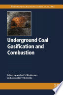 Underground Coal Gasification and Combustion