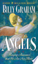 Angels : as their purposes and significance...