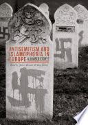 Antisemitism And Islamophobia In Europe