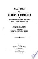 Sulla sintesi della Divina Commedia e sulla interpretazione del primo canto secondo la ragione dell  interno poema