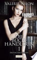 Die Buchh  ndlerin 1   Audio     Erotischer Roman