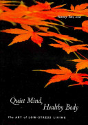 Quiet Mind, Healthy Body