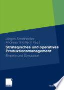 Strategisches und operatives Produktionsmanagement