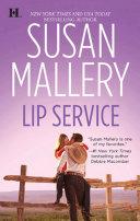 Lip Service  Mills   Boon M B   Lone Star Sisters  Book 3