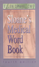 Sloane s Medical Word Book