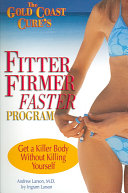 The Gold Coast Cure s Fitter  Firmer  Faster Program Book PDF