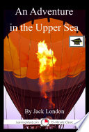 An Adventure in the Upper Sea: A 15-Minute Tale of Terror That Is To Say When I