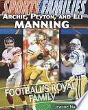 Archie  Peyton  and Eli Manning
