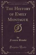 The History of Emily Montague  Vol  4  Classic Reprint