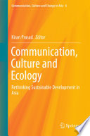 Communication  Culture and Ecology