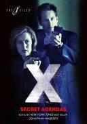 X-Files: Secret Agendas by John Gilstrap