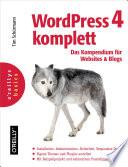 WordPress 4 komplett  Das Kompendium f  r Websites und Blogs