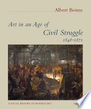 Art in an Age of Civil Struggle, 1848-1871 Independence Movement The American Civil