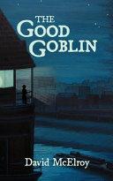 The Good Goblin Book PDF