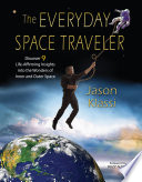 The Everyday Space Traveler