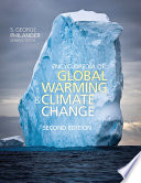 Encyclopedia of Global Warming and Climate Change  Second Edition