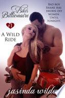 Biker Billionaire  1  A Wild Ride