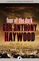 Fear Of The Dark : white supremacist . aaron gunner...