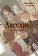 Baccano!, Vol. 11 (light Novel) : italy. all 15-year-old huey laforet feels...