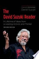 The David Suzuki Reader  2nd Edition