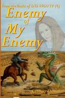 Enemy Of My Enemy : ...