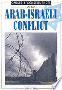 Causes and Consequences of the Arab Israeli Conflict