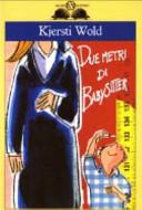 Due metri di babysitter