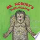 Mr  Nobody s Shenanigans Book PDF