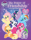 My Little Pony: The Power of Friendship: A Play Scene Sticker Storybook