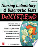 Nursing Laboratory And Diagnostic Tests Demystified Second Edition