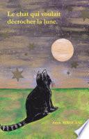 Le chat qui voulait décrocher la lune.