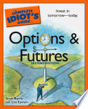 The Complete Idiot s Guide to Options And Futures  2nd Edition