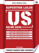 Supertrik Lulus US SD MI 2016