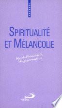 Spiritualité et mélancolie