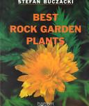 Best Rock Garden Plants