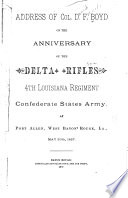 Address of Col. D. F. Boyd on the Anniversary of the Delta Rifles, 4th Louisiana Regiment, Confederate States Army