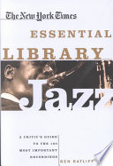 The New York Times Essential Library  Jazz