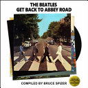 The Beatles Get Back To Abbey Road