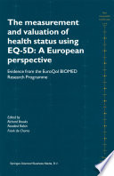 The Measurement and Valuation of Health Status Using EQ 5D  A European Perspective