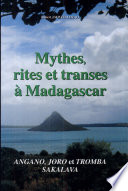 Mythes  rites et transes    Madagascar