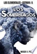 Los Sombr  fagos  Libro de fantas  a  de magia  juvenil  de terror y de ciencia ficci  n