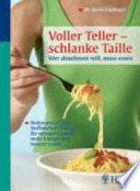 Voller Teller - schlanke Taille
